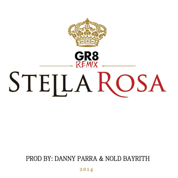 GR8 STELLA ROSA REMIX ARTWORK
